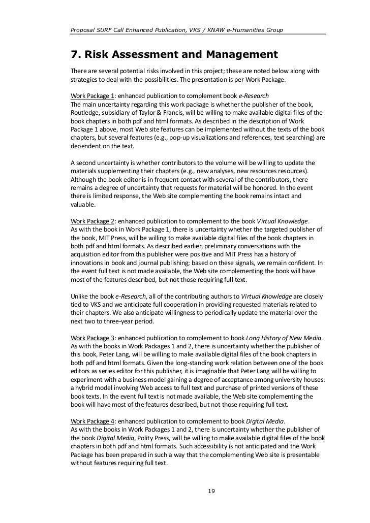 Proposal SURF Call Enhanced Publication, VKS / KNAW e-Humanities Group7. Risk Assessment and ManagementThere are several p...