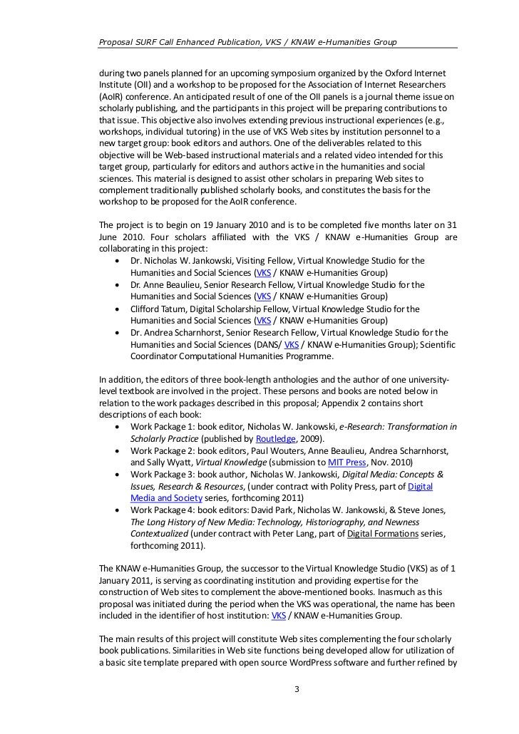 Proposal SURF Call Enhanced Publication, VKS / KNAW e-Humanities Groupduring two panels planned for an upcoming symposium ...