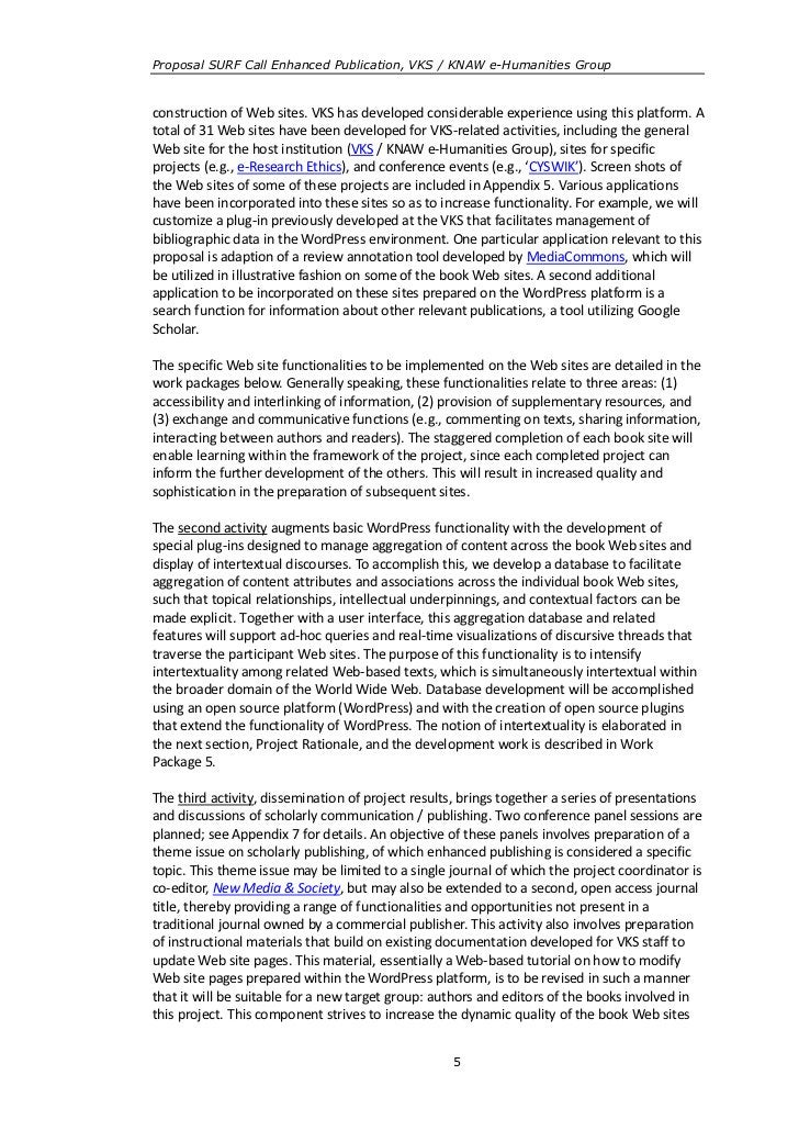 Proposal SURF Call Enhanced Publication, VKS / KNAW e-Humanities Groupconstruction of Web sites. VKS has developed conside...