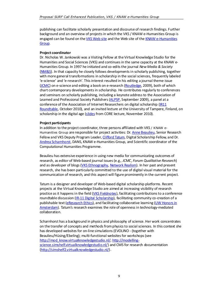 Proposal SURF Call Enhanced Publication, VKS / KNAW e-Humanities Grouppublishing can facilitate scholarly presentation and...