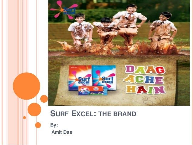 SURF EXCEL: THE BRAND By: Amit Das