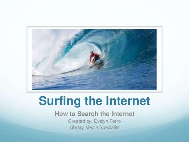 Surfing The Internet Presentation