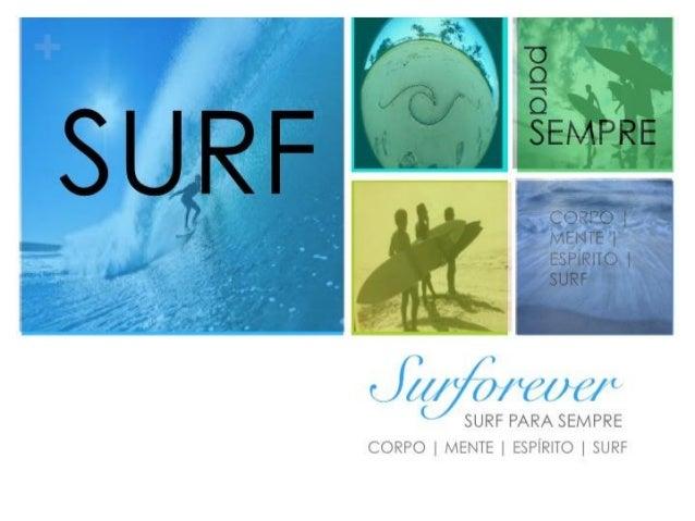 + CORPO | MENTE | ESPÍRITO | SURF