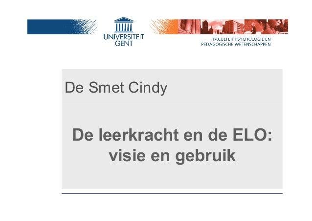 De Smet Cindy De leerkracht en de ELO: visie en gebruik