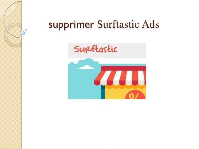 supprimer Surftastic Ads