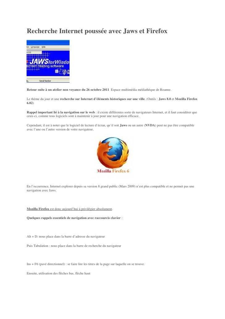 Recherche Internet poussée avec Jaws et FirefoxRetour suite à un atelier non voyance du 26 octobre 2011 Espace multimédia ...