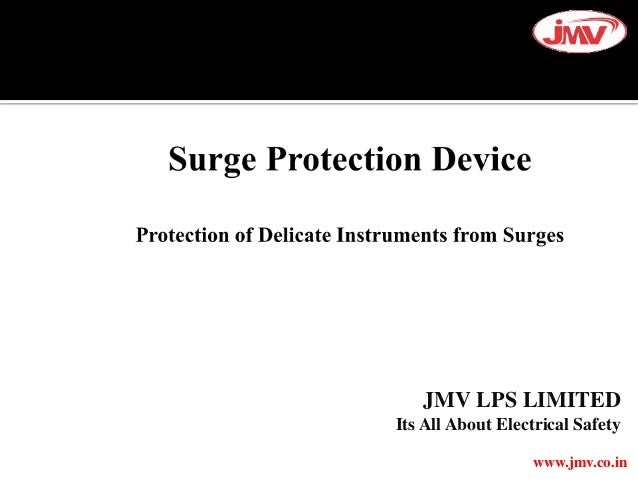 JMV LPS LIMITED Its All About Electrical Safety www.jmv.co.in