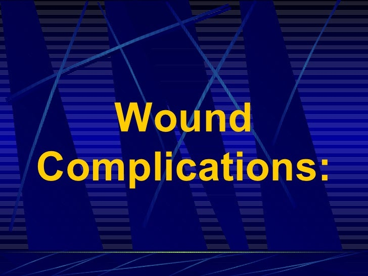 Wound Complications:
