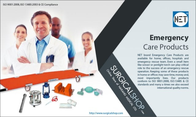 ISO 9ool :1o0e,  I50 I 34351003 L c:  compliame  Emergency Care Products  NET brand Emeigelxy Cave Pvoduus are availalale ...