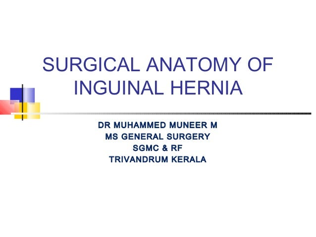 Surgical anatomy inguinal canal dr mnr