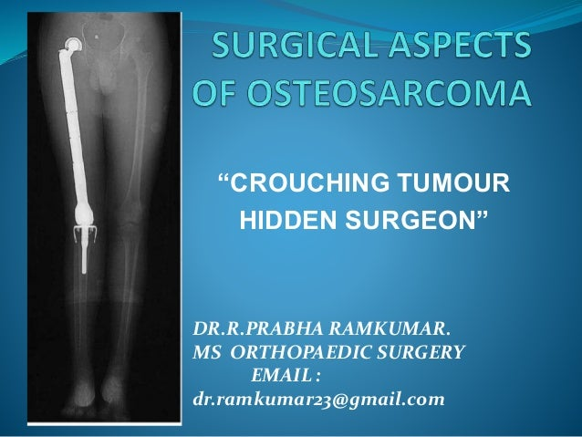"""CROUCHING TUMOUR HIDDEN SURGEON"" DR.R.PRABHA RAMKUMAR. MS ORTHOPAEDIC SURGERY EMAIL : dr.ramkumar23@gmail.com"