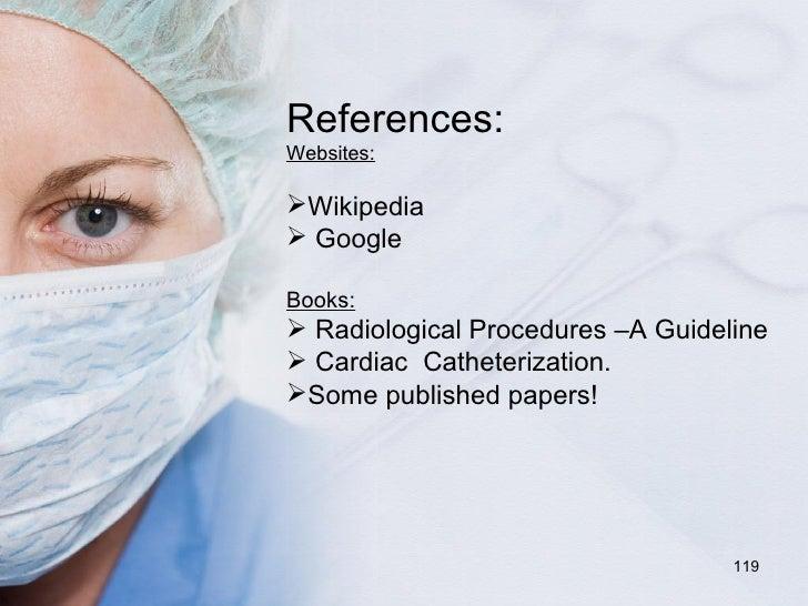 <ul><li>References: </li></ul><ul><li>Websites: </li></ul><ul><li>Wikipedia </li></ul><ul><li>Google </li></ul><ul><li>Boo...
