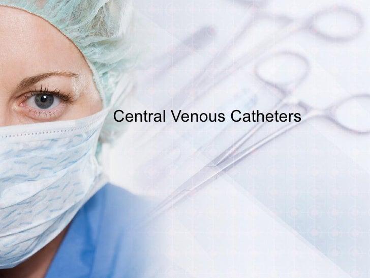 Central Venous Catheters