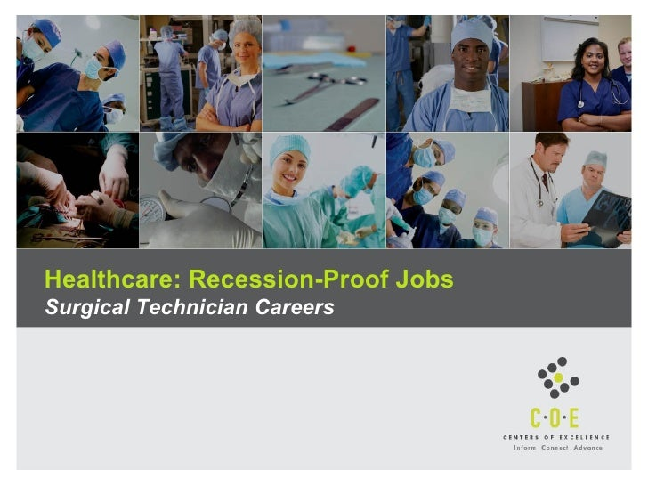 Healthcare: Recession-Proof Jobs Surgical Technician Careers