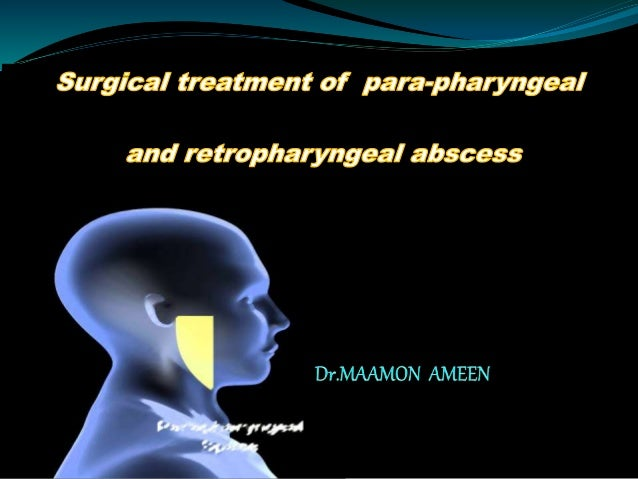 Surgical Treatment Of Paraphyrngeal And Retropharyngeal Abscesses