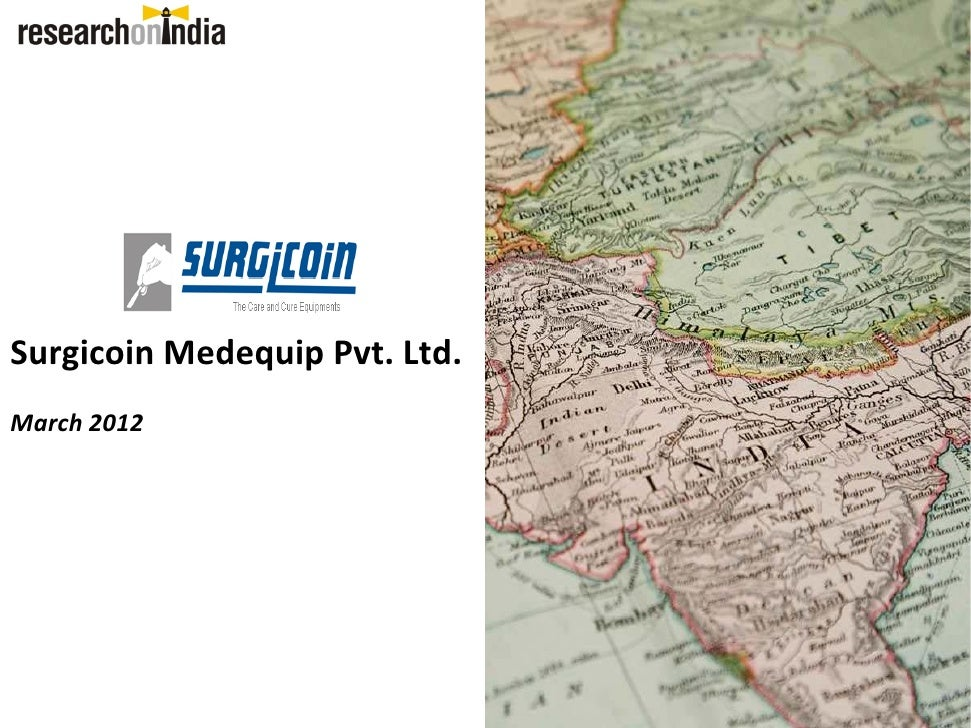 Surgicoin Medequip Pvt. Ltd.March 2012