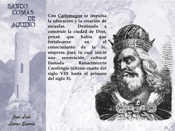 Con  Carlomagno  se impulsa la educación y la creación de escuelas.  Destinado a construir la ciudad de Dios, pensó que ha...