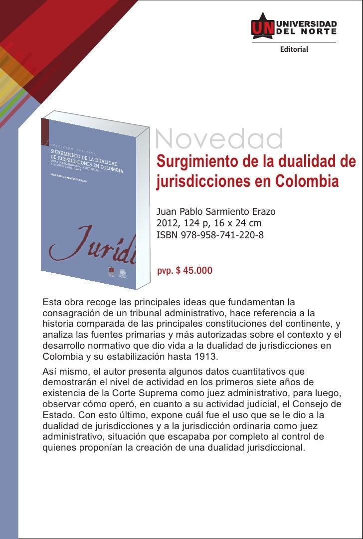 Novedad                          Surgimiento de la dualidad de                          jurisdicciones en Colombia        ...
