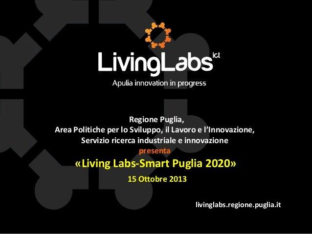 Regione Puglia, Area Politiche per lo Sviluppo, il Lavoro e l'Innovazione, Servizio ricerca industriale e innovazione pres...