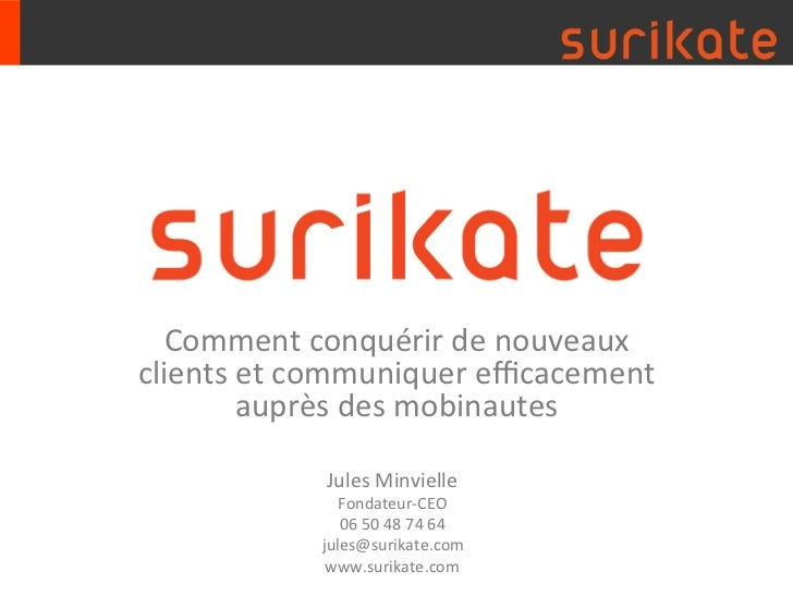 Comment conquérir de nouveaux clients et communiquer efficacement            auprès des mobinautes    ...