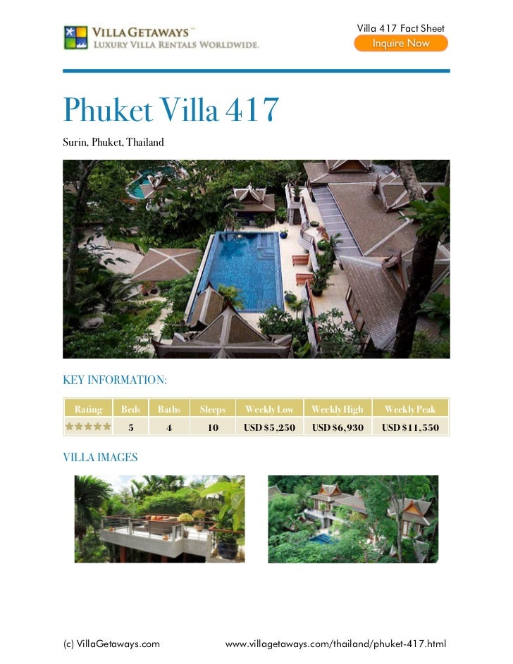 Villa 417 Fact SheetPhuket Villa 417Surin, Phuket, ThailandKEY INFORMATION:  Rating     Beds    Baths    Sleeps    Weekly ...