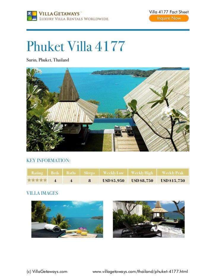 Villa 4177 Fact SheetPhuket Villa 4177Surin, Phuket, ThailandKEY INFORMATION:  Rating     Beds    Baths    Sleeps     Week...