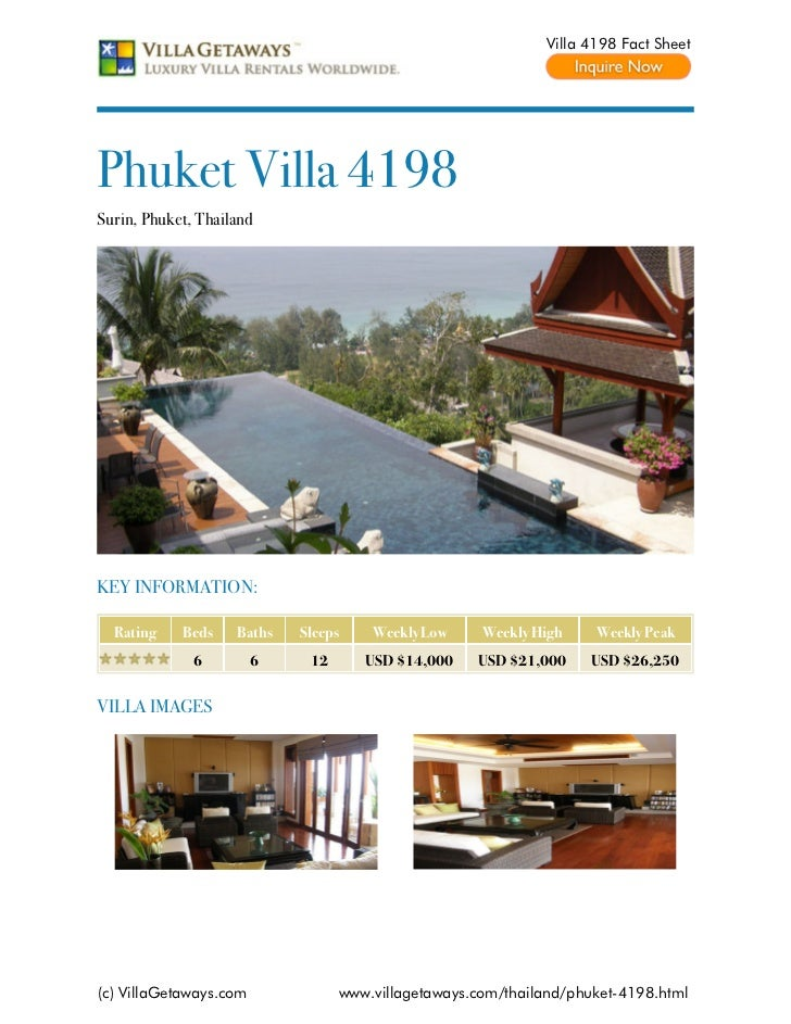 Villa 4198 Fact SheetPhuket Villa 4198Surin, Phuket, ThailandKEY INFORMATION:  Rating    Beds    Baths   Sleeps    Weekly ...