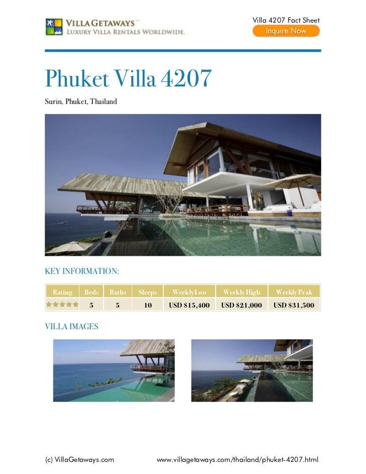 Villa 4207 Fact SheetPhuket Villa 4207Surin, Phuket, ThailandKEY INFORMATION:  Rating    Beds    Baths   Sleeps    Weekly ...