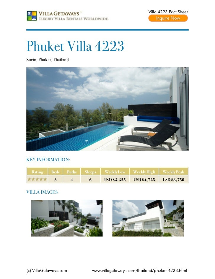 Villa 4223 Fact SheetPhuket Villa 4223Surin, Phuket, ThailandKEY INFORMATION:  Rating     Beds     Baths   Sleeps      Wee...
