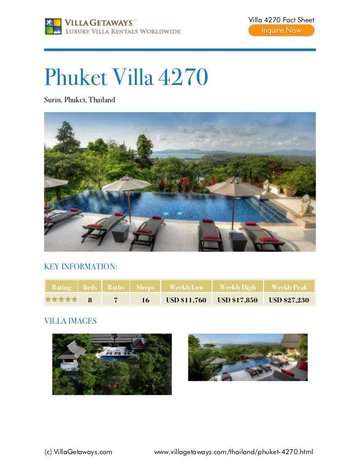 Villa 4270 Fact SheetPhuket Villa 4270Surin, Phuket, ThailandKEY INFORMATION:  Rating    Beds    Baths   Sleeps    Weekly ...