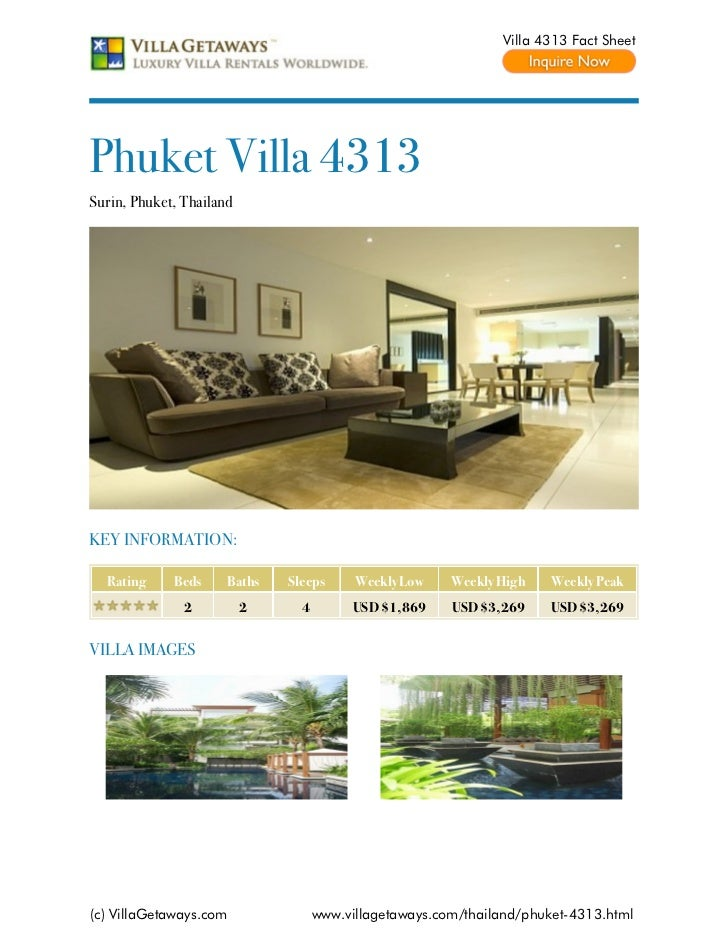 Villa 4313 Fact SheetPhuket Villa 4313Surin, Phuket, ThailandKEY INFORMATION:  Rating     Beds     Baths   Sleeps      Wee...