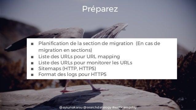 @aysunakarsu @searchdatalogy #webcampday Préparez ■ Planification de la section de migration (En cas de migration en secti...