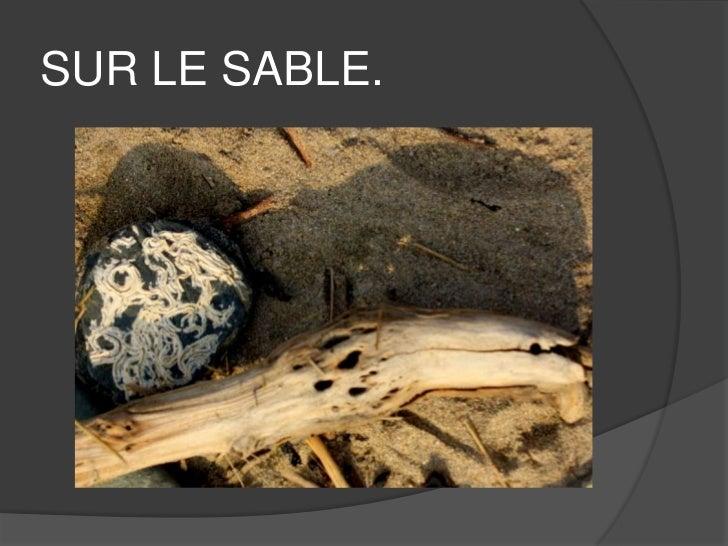 SUR LE SABLE.<br />