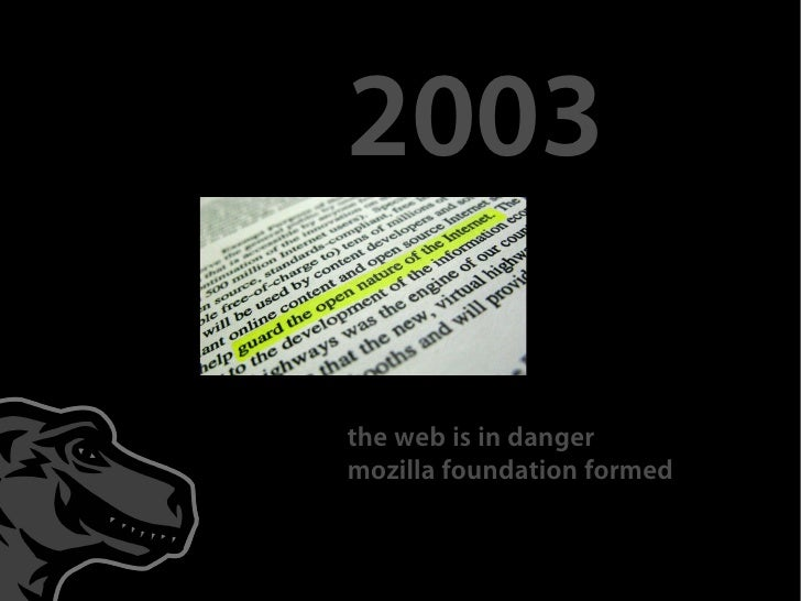 2003  the web is in danger mozilla foundation formed