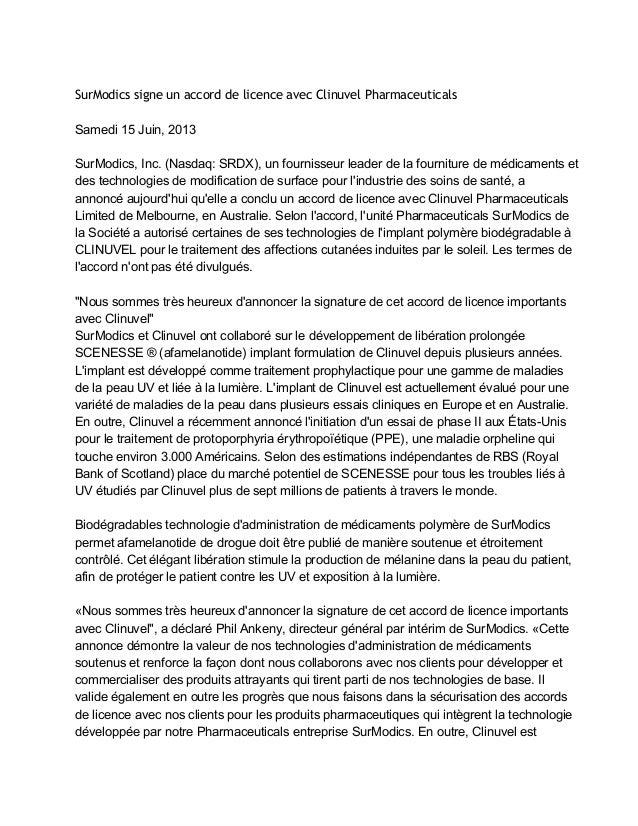 SurModics signe un accord de licence avec Clinuvel PharmaceuticalsSamedi15Juin,2013SurModics,Inc.(Nasdaq:SRDX),unf...