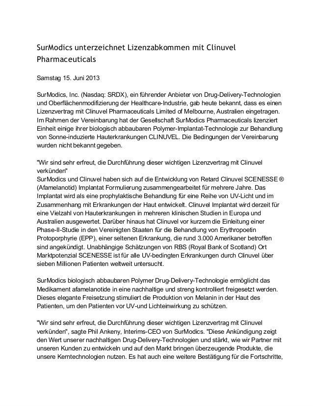 SurModics unterzeichnet Lizenzabkommen mit ClinuvelPharmaceuticalsSamstag15.Juni2013SurModics,Inc.(Nasdaq:SRDX),ein...