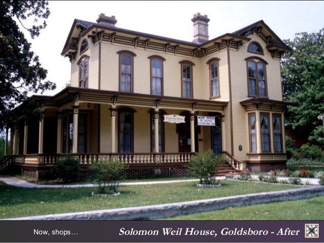 Solomon Now, shops… Weil House, Goldsboro - After