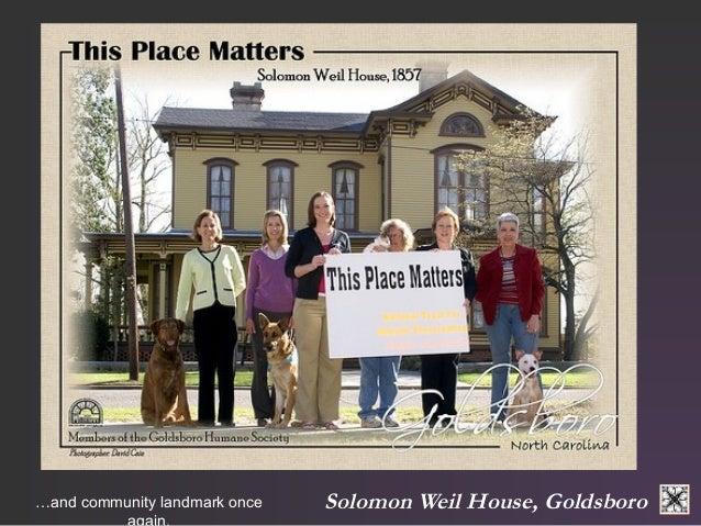 Solomon …and community landmark once Weil House, Goldsboro  again.