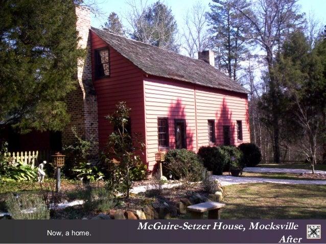 McGuire-Setzer House, Mocksville  After Now, a home.