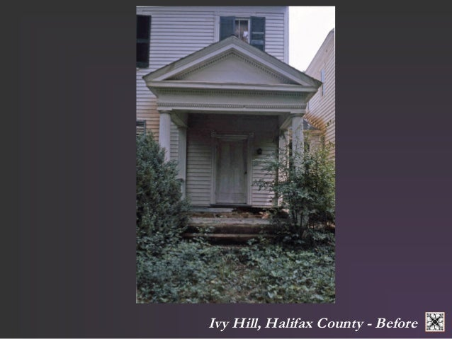 Ivy Hill, Halifax County - Before