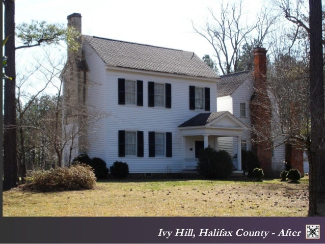 Ivy Hill, Halifax County - After