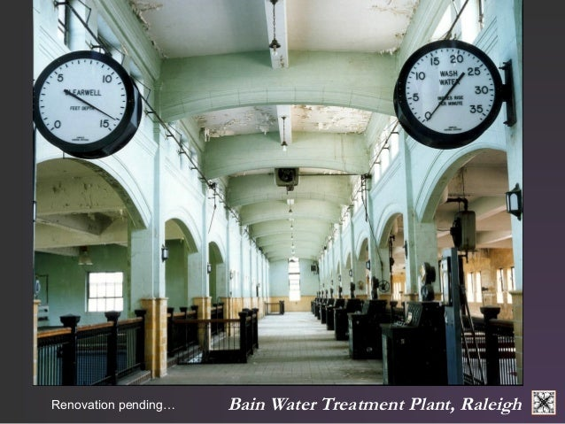 Bain Renovation pending… Water Treatment Plant, Raleigh