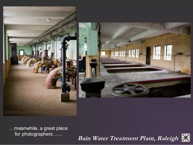 Bain Water Treatment Plant, Raleigh  …meanwhile, a great place  for photographers……