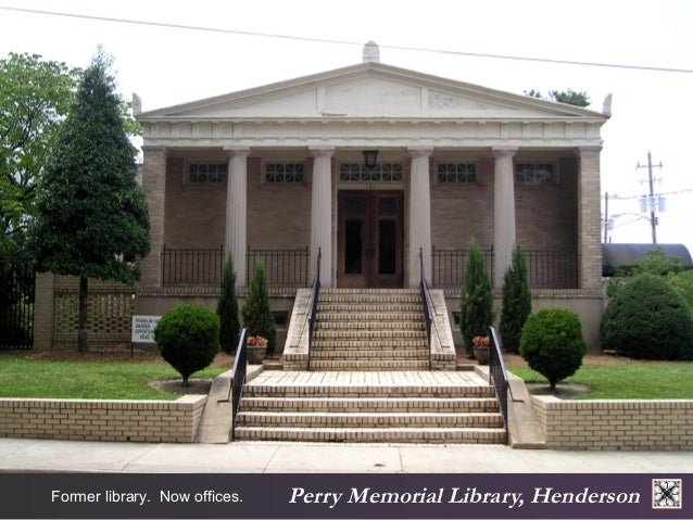 Perry Memorial Former library. Now offices. Library, Henderson
