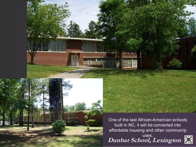 One of the last African-American schools  built in NC, it will be converted into  affordable housing and other community  ...