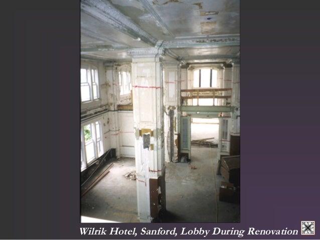 Wilrik Hotel, Sanford, Lobby During Renovation