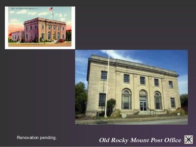 Renovation pending. Old Rocky Mount Post Office