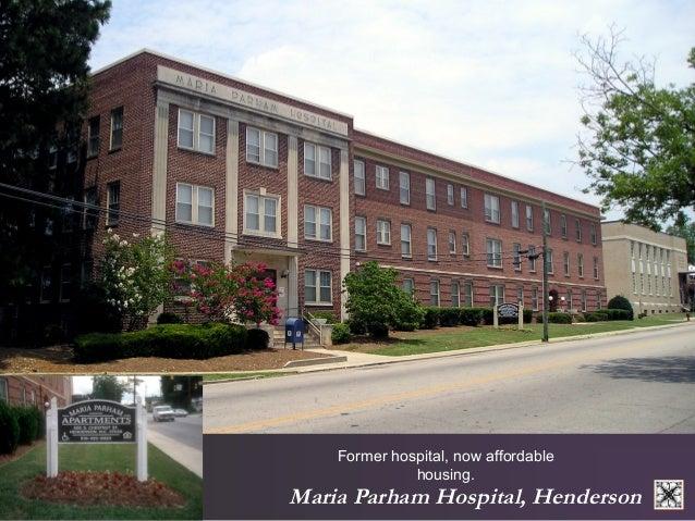 Former hospital, now affordable  housing.  Maria Parham Hospital, Henderson