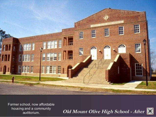 Old Mount Olive High School - After  Former school, now affordable  housing and a community  auditorium.
