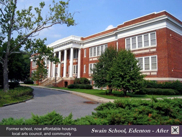 Swain Former school, now affordable housing, School, Edenton - After  local arts council, and community  auditorium.